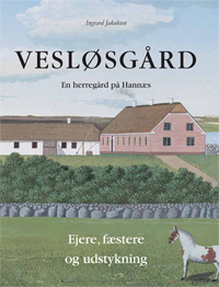 Vesløsgård herregård Hannæs Vesloes